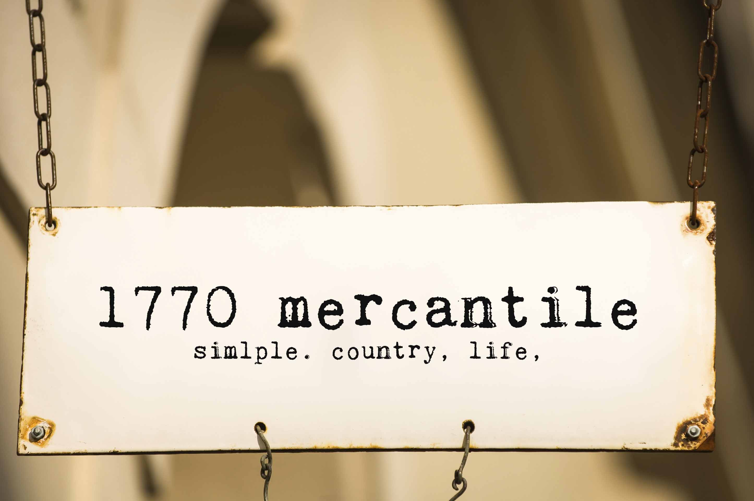 1770 mercantile store sign